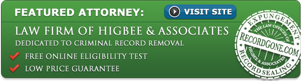 Featured Expungement Attorney Law Firm of Higbee and Associates